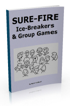 The most successful ice-breakers, getting to know you games, by Mark Collard, top-selling author of No Props: Great Games with No Equipment